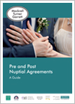 Pre and Post Nuptial Agreements
